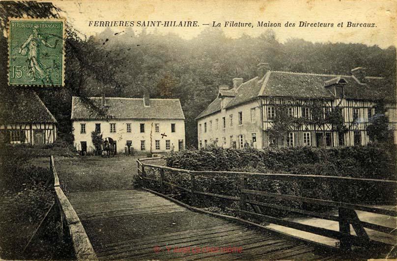 Ferrières-St-Hilaire - La filature, maison des directeurs et bureaux