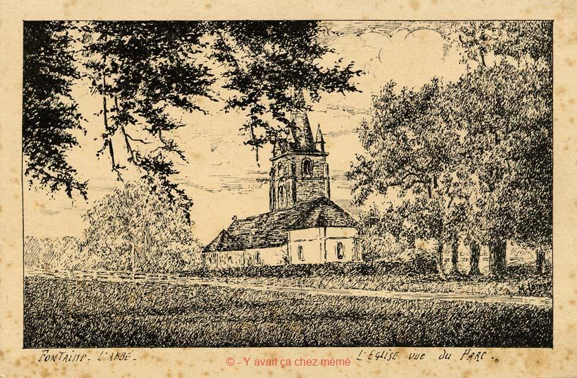 Fontaine-l'Abbé - L'église vue du parc