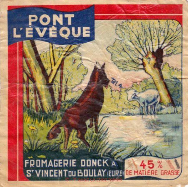Pont-l'Évêque - Fromagerie DONCK A. (St-Vincent-du-Boulay)
