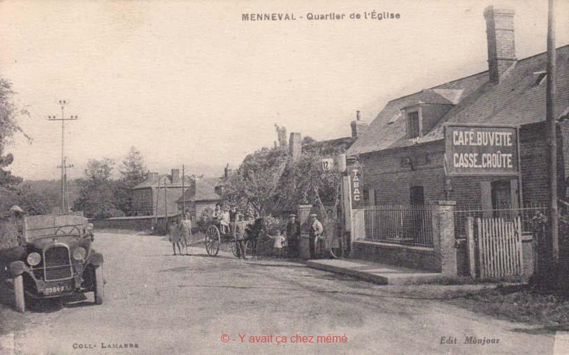 Menneval - Quartier de l'église