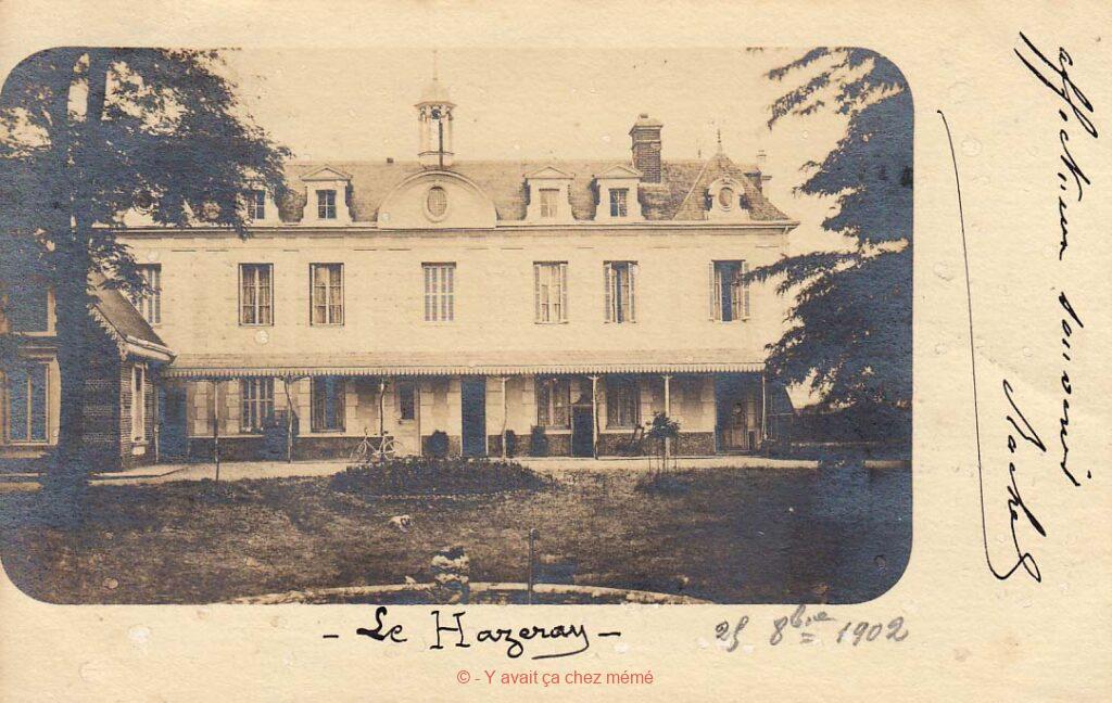 Le Château du Hazeray le 25 octobre 1902 - Route de la Barre